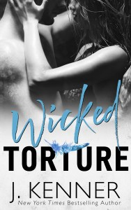 Wicked Torture by J. Kenner…Review