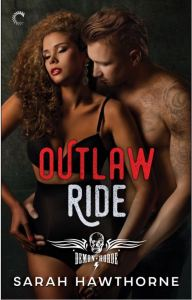 Outlaw Ride by Sarah Hawthorne…Excerpt Reveal