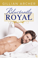 Reluctantly Royal by Gillian Archer…Excerpt Reveal