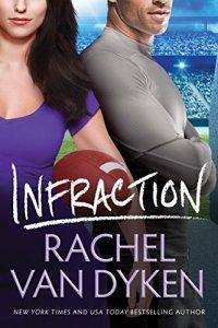 Release Day Blitz…Infraction by Rachel Van Dyken