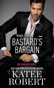 Pre-order Blitz…The Bastard's Bargain by Katee Robert
