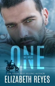 We Were One by Elizabeth Reyes….Release Day Blitz & Review