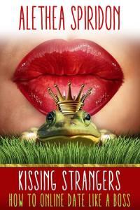 Kissing Strangers by Alethea Spiridon…Blog Tour