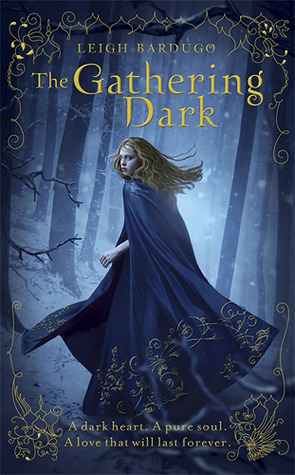 The Gathering Dark (Grisha #1) – Leigh Bardugo