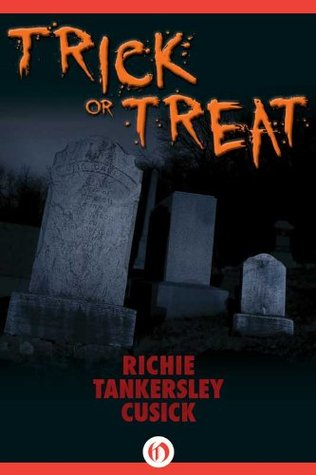 Trick or Treat – Richie Tankersley Cusick