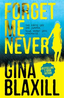 Forget me Never – Gina Blaxill
