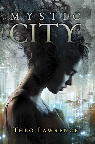 Mystic City – Theo Lawrence