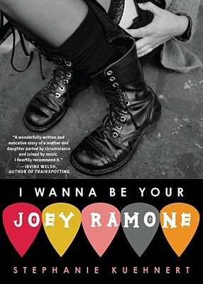 I Wanna be Your Joey Ramone – Stephanie Kuehnert