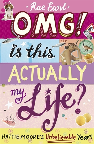OMG! Is This Actually My Life? – Rae Earl