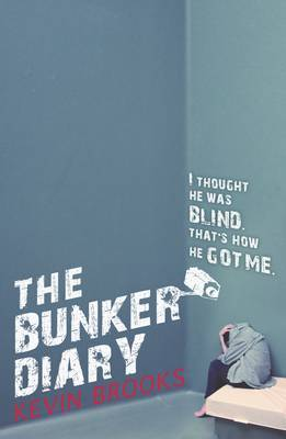 The Bunker Diary – Kevin Brooks
