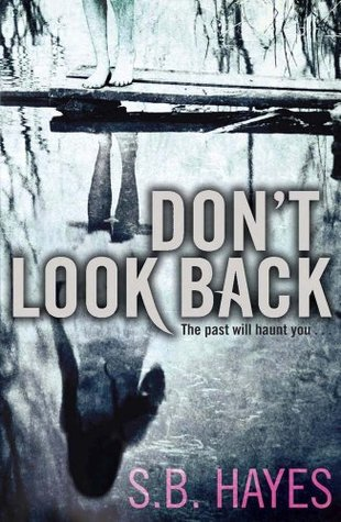 Don't Look Back – SB Hayes