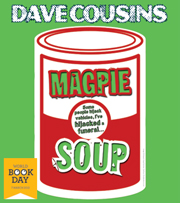 Mini reviews: Bully for You by Dawn Porter and Magpie Soup by Dave Cousins