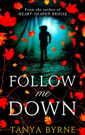 Follow Me Down – Tanya Byrne