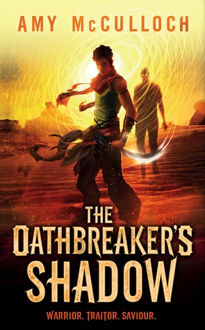 The Oathbreaker's Shadow – Amy McCulloch