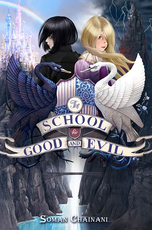 The School for Good and Evil – Soman Chainani