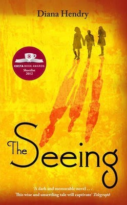 The Seeing – Diana Hendry