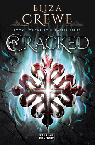 Cracked – Eliza Crewe