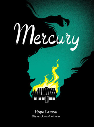 Mercury – Hope Larson