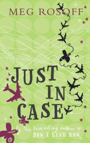 Just In Case – Meg Rosoff