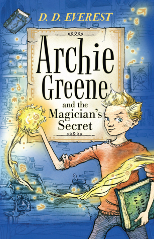 Archie Greene and the Magician's Secret – DD Everest