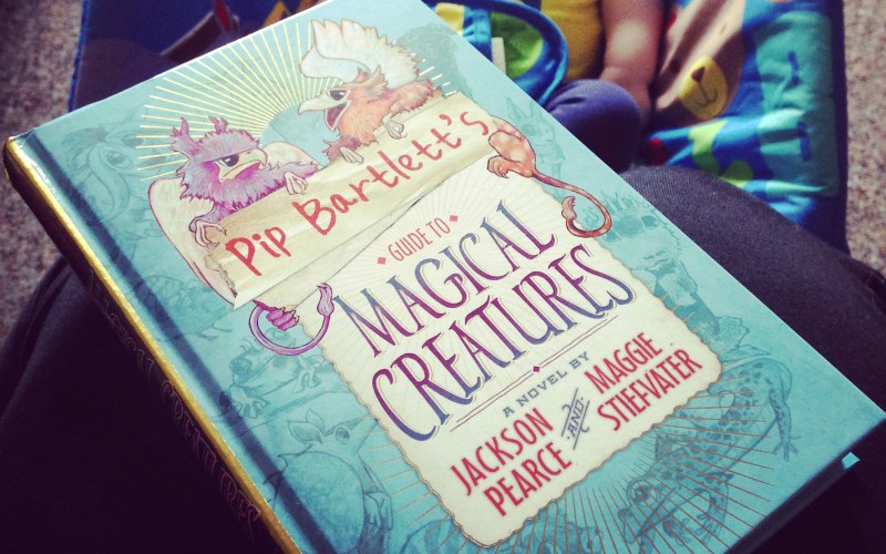Pip Bartlett's Guide to Magical Creatures – Jackson Pearce & Maggie Stiefvater