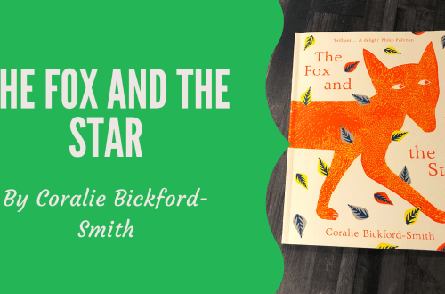 Book review of The Fox and The Star by Coralie Bickford Smith
