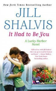 Jill Shalvis It Had to Be You