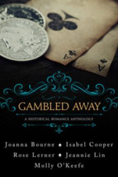 Gambled-Away-by-Molly-OKeefe-Jeannie-Lin-Cooper-Bourne-Lerner-300