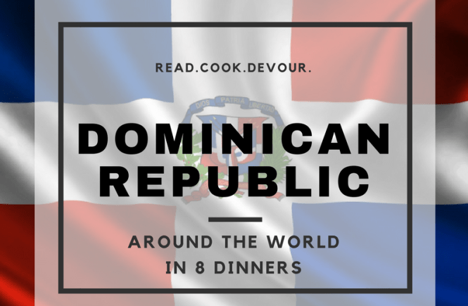 Around the World in 8 Dinners: Dominican Republic