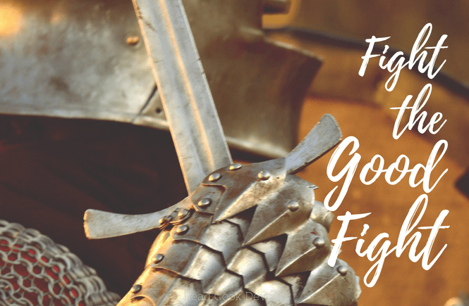 Fight the Good Fight | Armor of God | Battling the flesh | Satan | Spiritual Warfare
