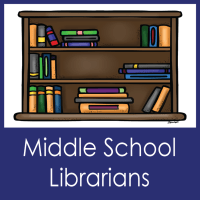 Middle School Librarians