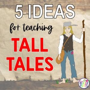 Ideas for Teaching Tall Tales