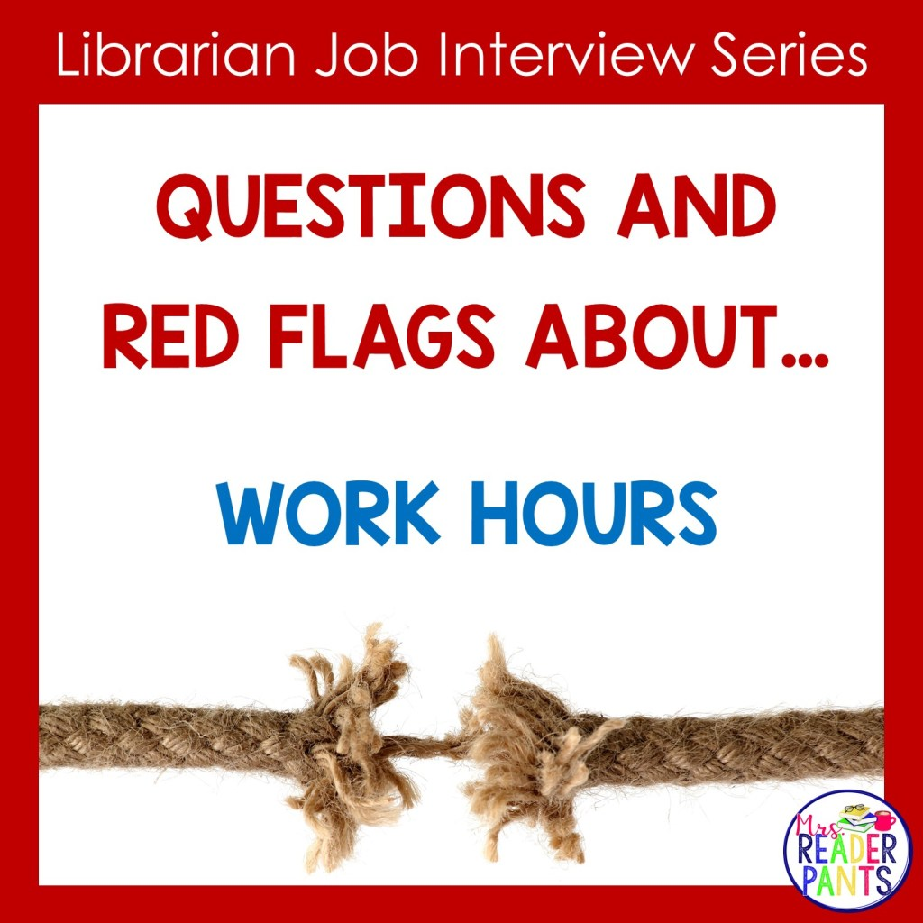 Librarian Interview Questions and Red Flags: Contract Hours
