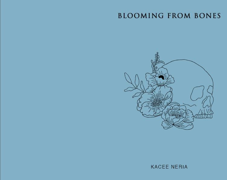 Blooming From Bones