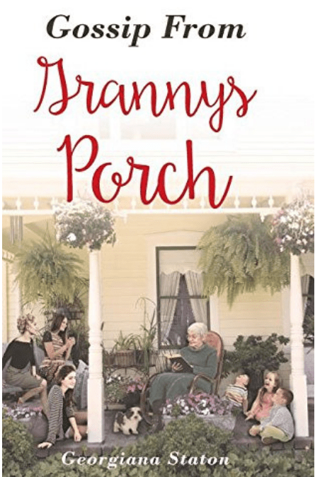 Gossip from Granny's Porch