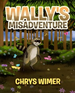 Chrys Wimer book cover Wallys misadventure