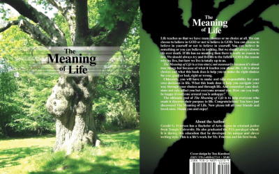The Meaning of Life by GERALD G. FRIERSON