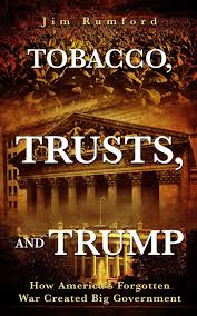 Book of the Week | Tobacco, Trusts, and Trump by Jim Rumford