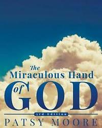Patsy Moore author of The Miraculous Hand of God