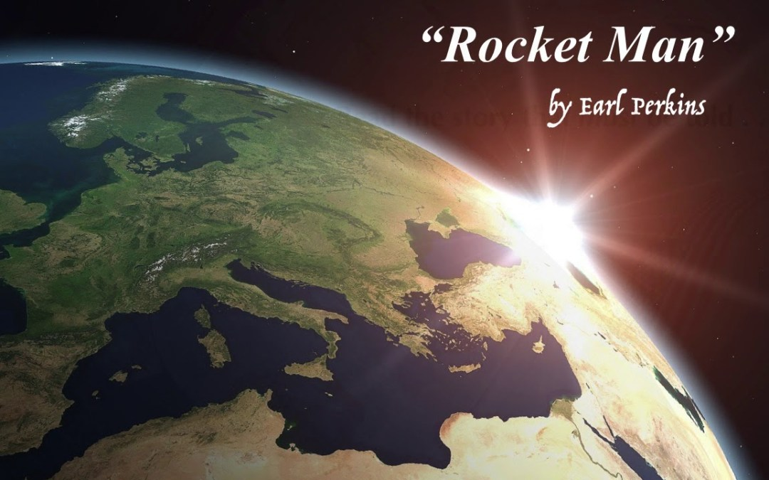 rocket man by earl perkins