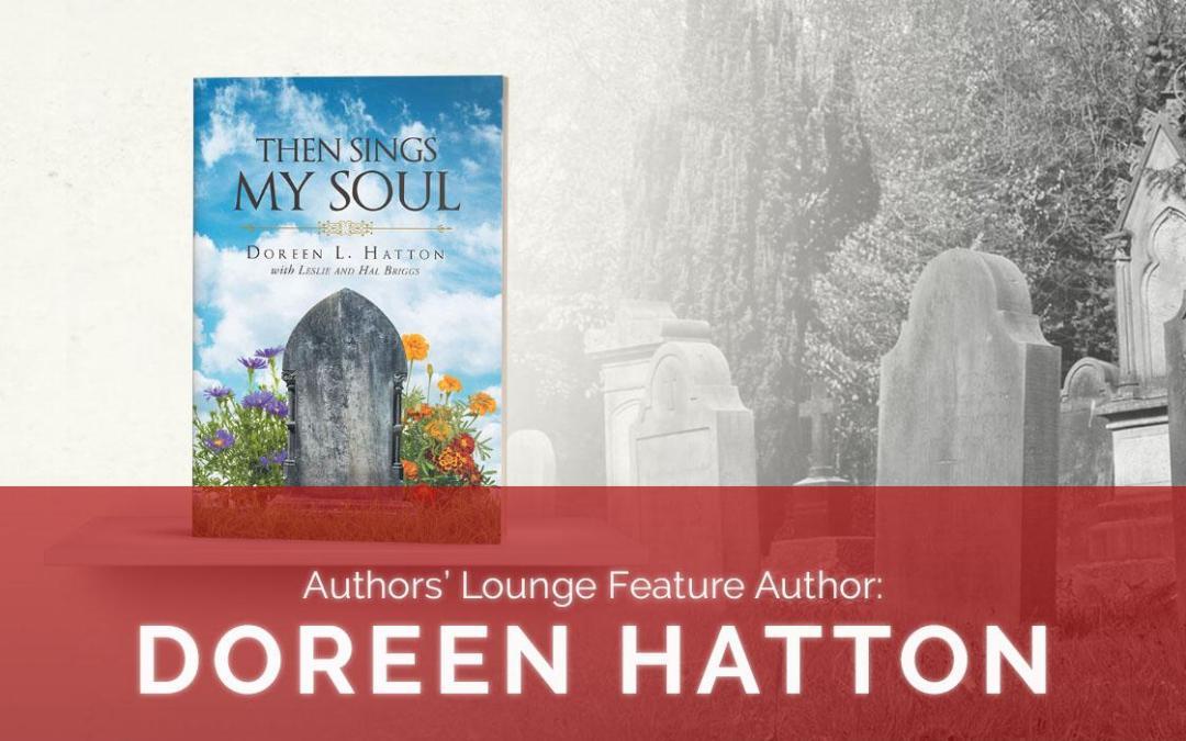 Authors' Lounge Feature Author: Doreen Hatton