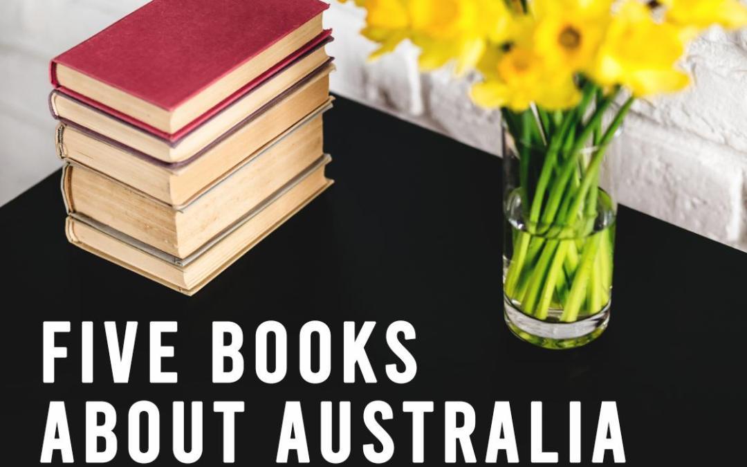 Five Books About Australia