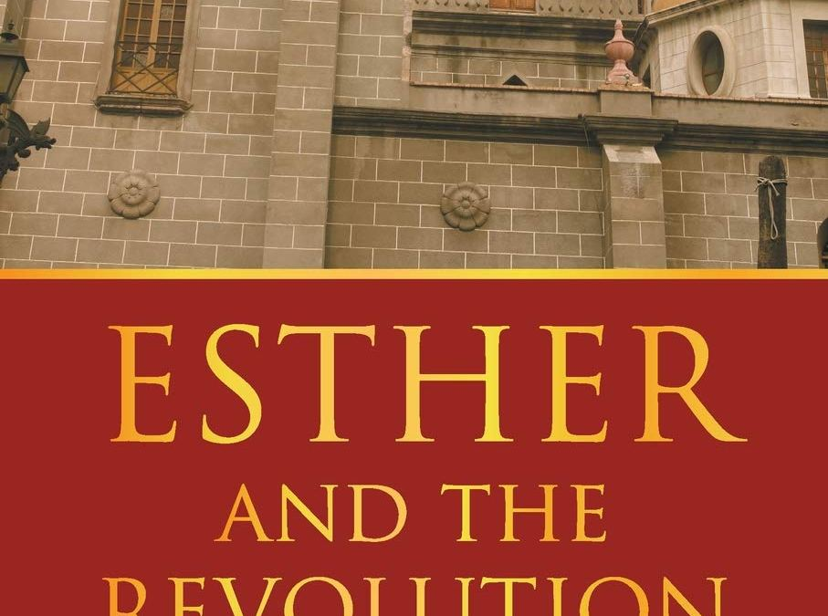 Book Feature: Esther and the Revolution by Ray Sobrino Jr.