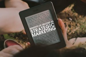 Benefits-of-eBooks-as-Strategic-Marketing-1024x675