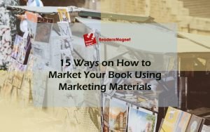 15-Ways-on-How-to-Market-Your-Book-Using-Marketing-Materials-1080x675