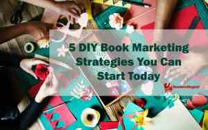 5-DIY-Book-Marketing-Strategies-You-Can-Start-Today1-1080x675