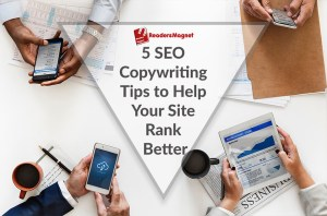 5-SEO-Copywriting-Tips-to-Help-Your-Site-Rank-Better-1