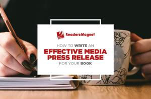 How to Write an Effective Media