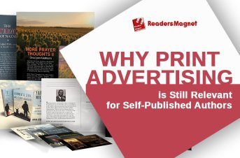 Why Print Advertising is Still Relevant for Self-Published Authors