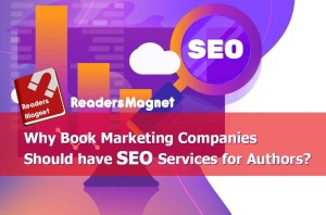 Why Book Marketing Companies Should have SEO Services for Authors?